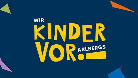 Wir KINDER VORarlbergs!